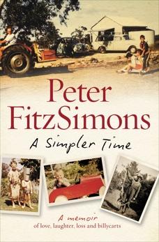 A Simpler Time, FitzSimons, Peter