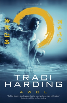 AWOL: Timekeeper Trilogy Bk 3, Harding, Traci