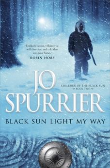 Black Sun Light My Way, Spurrier, Jo
