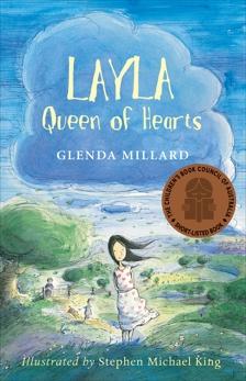 Layla, Queen of Hearts, Millard, Glenda