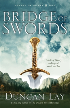Bridge of Swords, Lay, Duncan