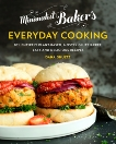 Minimalist Baker's Everyday Cooking: 101 Entirely Plant-based, Mostly Gluten-Free, Easy and Delicious Recipes, Shultz, Dana