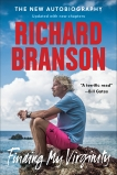 Finding My Virginity: The New Autobiography, Branson, Richard