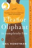 Eleanor Oliphant Is Completely Fine: A Novel, Honeyman, Gail