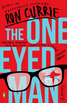 The One-Eyed Man: A Novel, Currie, Ron