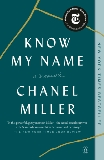 Know My Name: A Memoir, Miller, Chanel
