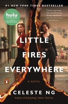 Little Fires Everywhere: A Novel, Ng, Celeste