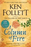 A Column of Fire: A Novel, Follett, Ken