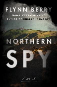 Northern Spy: A Novel, Berry, Flynn