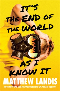 It's the End of the World as I Know It, Landis, Matthew