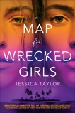 A Map for Wrecked Girls, Taylor, Jessica