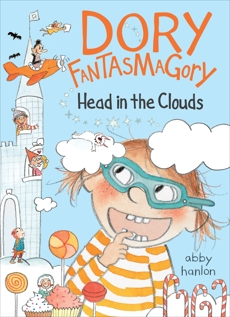 Dory Fantasmagory: Head in the Clouds, Hanlon, Abby