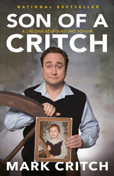 Son of a Critch: A Childish Newfoundland Memoir, Critch, Mark