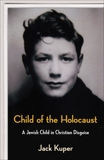 Child of the Holocaust, Kuper, Jack