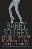 Barry Squires, Full Tilt, Smith, Heather