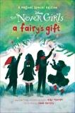 A Fairy's Gift (Disney: The Never Girls), Thorpe, Kiki & RH Disney (COR)