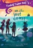 Finding Tinker Bell #3: On the Lost Coast (Disney: The Never Girls), Thorpe, Kiki