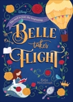 Belle Takes Flight (Disney Beauty and the Beast), McCullough, Kathy