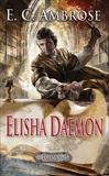 Elisha Daemon: Book Five of The Dark Apostle, Ambrose, E.C.