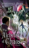 The Alchemy of Chaos, Maresca, Marshall Ryan