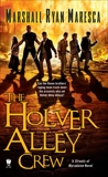 The Holver Alley Crew, Maresca, Marshall Ryan
