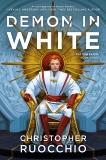 Demon in White, Ruocchio, Christopher