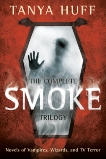 The Complete Smoke Trilogy, Huff, Tanya