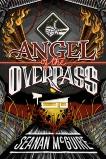 Angel of the Overpass, McGuire, Seanan
