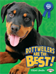 Rottweilers Are the Best!, Landau, Elaine