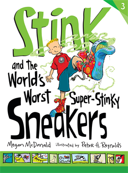 Stink and the World's Worst Super-Stinky Sneakers, McDonald, Megan
