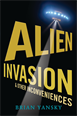 Alien Invasion and Other Inconveniences, Yansky, Brian