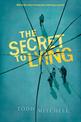 Secret to Lying, Mitchell, Todd