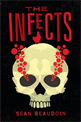 Infects, Beaudoin, Sean