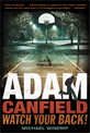 Adam Canfield: Watch Your Back!, Winerip, Michael