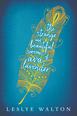 Strange and Beautiful Sorrows of Ava Lavender, Walton, Leslye