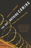 You Got Nothing Coming: Notes From a Prison Fish, Lerner, Jimmy A.