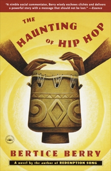 The Haunting of Hip Hop: A Novel