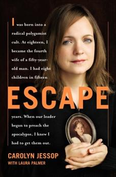 Escape: A Memoir, Jessop, Carolyn & Palmer, Laura