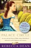 Palace Circle: A Novel, Dean, Rebecca