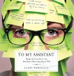 To My Assistant: Things I'll Never Do to You, But Many Other Crazy Bosses Will, Whitlock, Lydia
