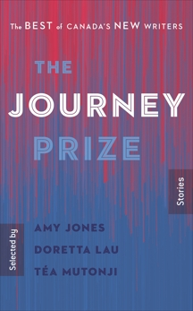 The Journey Prize Stories 32: The Best of Canada's New Writers,