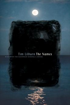 The Names: Poems, Lilburn, Tim