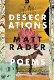 Desecrations, Rader, Matt