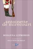 Antoinette De Mirecourt, Leprohon, Rosanna