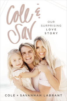 Cole and   Sav: Our Surprising Love Story, Labrant, Cole & LaBrant, Savannah