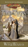 Time of the Twins, Hickman, Tracy & Weis, Margaret