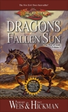 Dragons of a Fallen Sun, Hickman, Tracy & Weis, Margaret