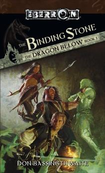 The Binding Stone: The Dragon Below, Book 1, Bassingthwaite, Don