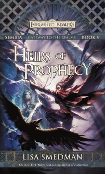 Heirs of Prophecy: Sembia: Gateway to the Realms, Book V, Smedman, Lisa