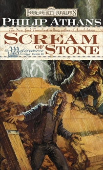 Scream of Stone: The Watercourse Trilogy, Book III, Athans, Philip